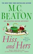 Hiss and Hers (Agatha Raisin Mysteries