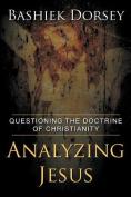 Analyzing Jesus