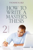 How to Write a Master's Thesis