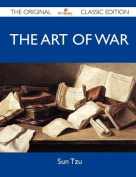 The Art of War - The Original Classic Edition