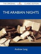 The Arabian Nights - The Original Classic Edition