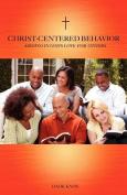 Christ-Centered Behavior