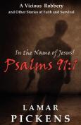 In the Name of Jesus Psalms 911