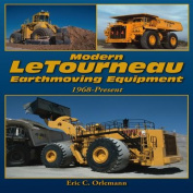 Modern LeTourneau Earthmoving Equipment