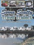 Serro Scotty Travel Trailers
