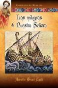 Los Milagros de Nuestra Se Ora [Spanish]
