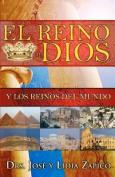 El Reino de Dios y Los Reinos del Mundo [Spanish]