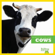 Cows (Animals on the Farm