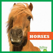 Horses (Animals on the Farm
