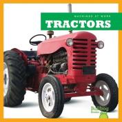 Tractors (Machines at Work)