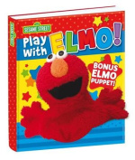 Sesame Street Play with Elmo! Hand Puppet Book