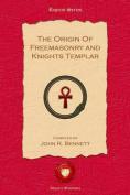 The Origin of Freemasonry and Knights Templar