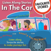 Listen Along Stories in the Car - Favourite Stories