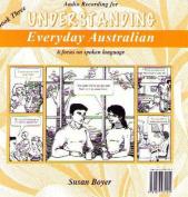 Understanding Everyday Australian - Audio CD Three [Audio]