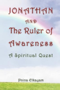 Jonathan and the Ruler of Awareness - A Spiritual Quest