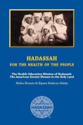 Hadassah for the Health of the People
