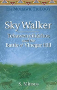 Tehawenniharhos and the Battle of Vinegar Hill