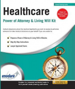 Healthcare Power of Attorney & Living Will Kit