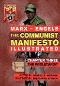The Communist Manifesto (Illustrated) - Chapter Three