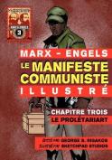 Le Manifeste Communiste (Illustre) - Chapitre Trois [FRE]
