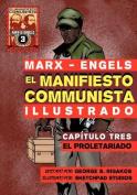 El Manifiesto Comunista (Ilustrado) - Capitulo Tres [Spanish]