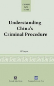Understanding China's Criminal Procedure