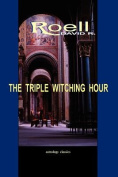 The Triple Witching Hour