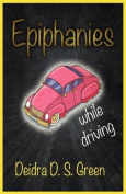 Epiphanies While Driving