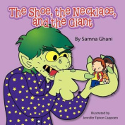 The Shoe, the Necklace, and the Giant