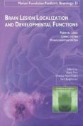 Brain Lesion Localization & Developmental Functions
