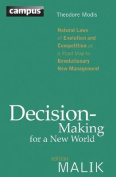 Decision Making for a New World