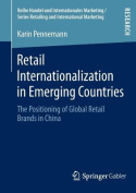 Retail Internationalization in Emerging Countries