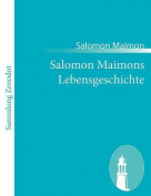 Salomon Maimons Lebensgeschichte [GER]