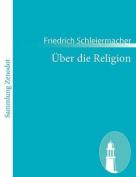 Ber Die Religion [GER]