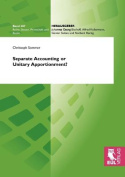 Separate Accounting or Unitary Apportionment?