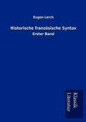 Historische Franz Sische Syntax [GER]