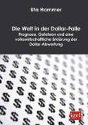Die Welt in Der Dollar-Falle [GER]