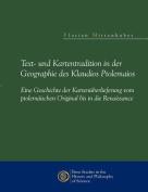 Text- Und Kartentradition in Der Geographie Des Klaudios Ptolemaios [GER]