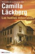 Las Huellas Imborrables [Spanish]