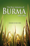 The Rice Industry of Burma 1852-1940
