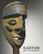 Kastom: Art of Vanuatu