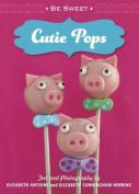Be Sweet Cutie Pops