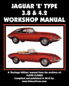 Jaguar E-Type 3.8 & 4.2 Workshop Manual