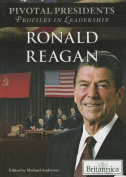 Ronald Reagan (Pivotal Presidents