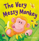 The Very Messy Monkey