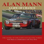 Alan Mann - A Life of Chance