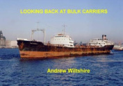 Looking Back at Bulk Carriers