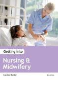 Getting into Nursing & Midwifery Courses