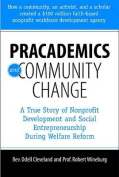 Pracademics and Community Change