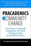 Pracademics and Community Change